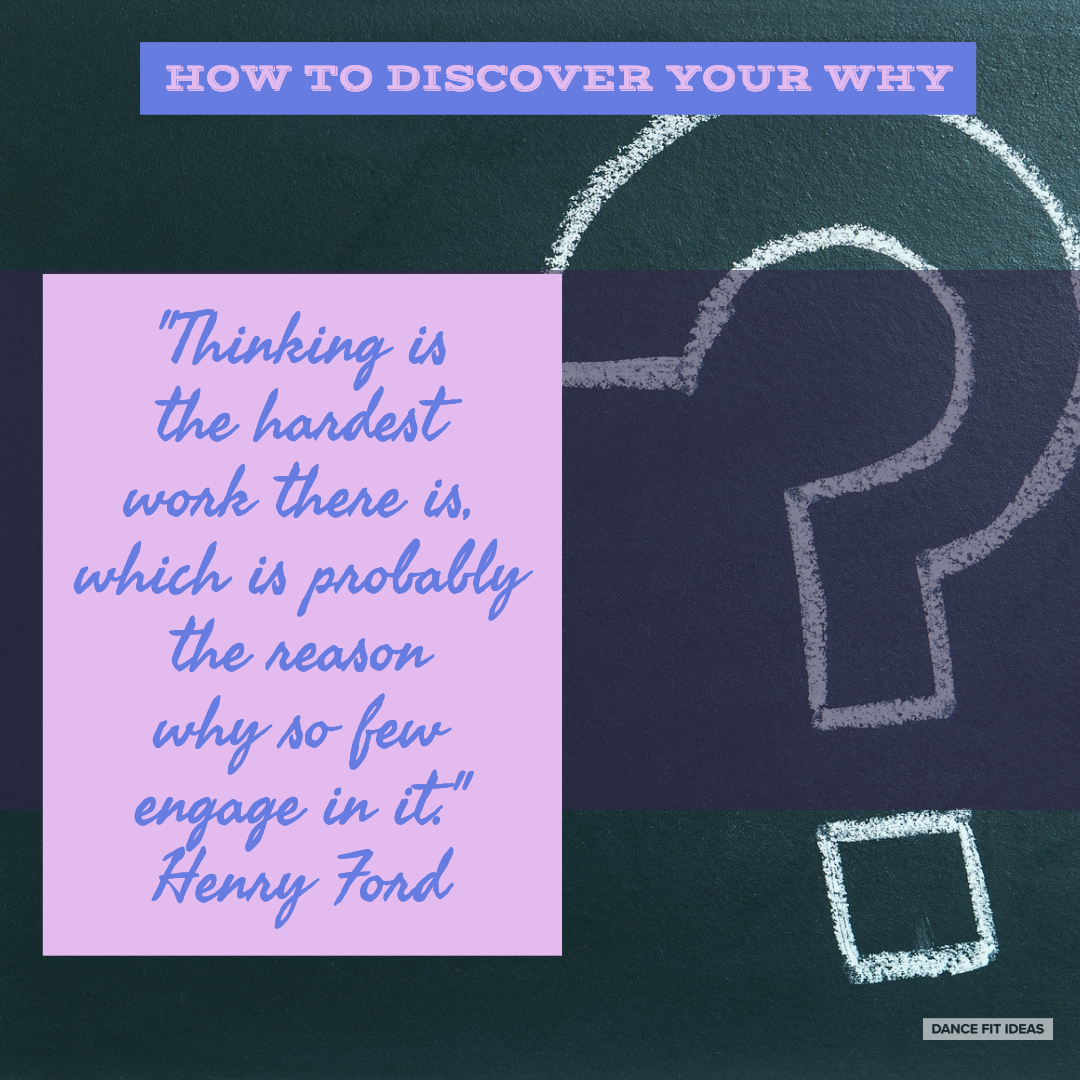 """How To Discover Your """"Why"""""""
