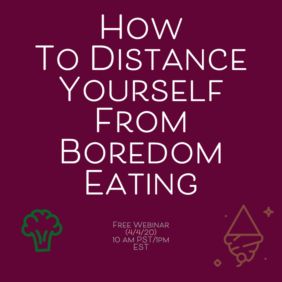 How To Distance Yourself From Boredom Eating